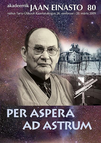 "Näituse ""PER ASPERA AD ASTRUM"" plakat"