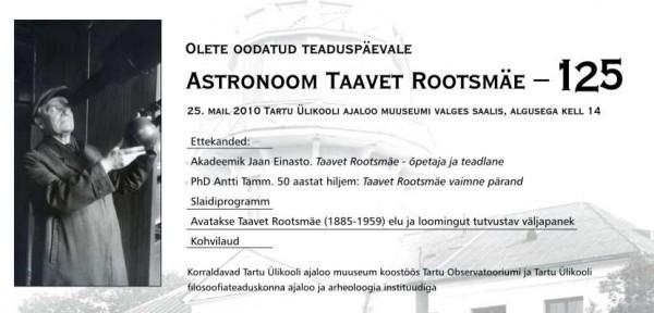 """Teaduspäeva kutse """"Astronoom Taavet Rootsmäe - 125"""""""